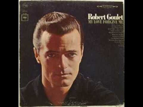 If Ever I would Leave You - Robert Goulet