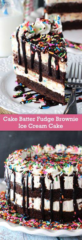 Cake Batter Fudge Brownie Ice Cream Cake - layers of brownies and cake batter ice cream with hot fudge mixed in!