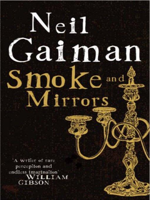 Smoke & Mirrors by Neil Gaiman Neil gaiman books, Gaiman