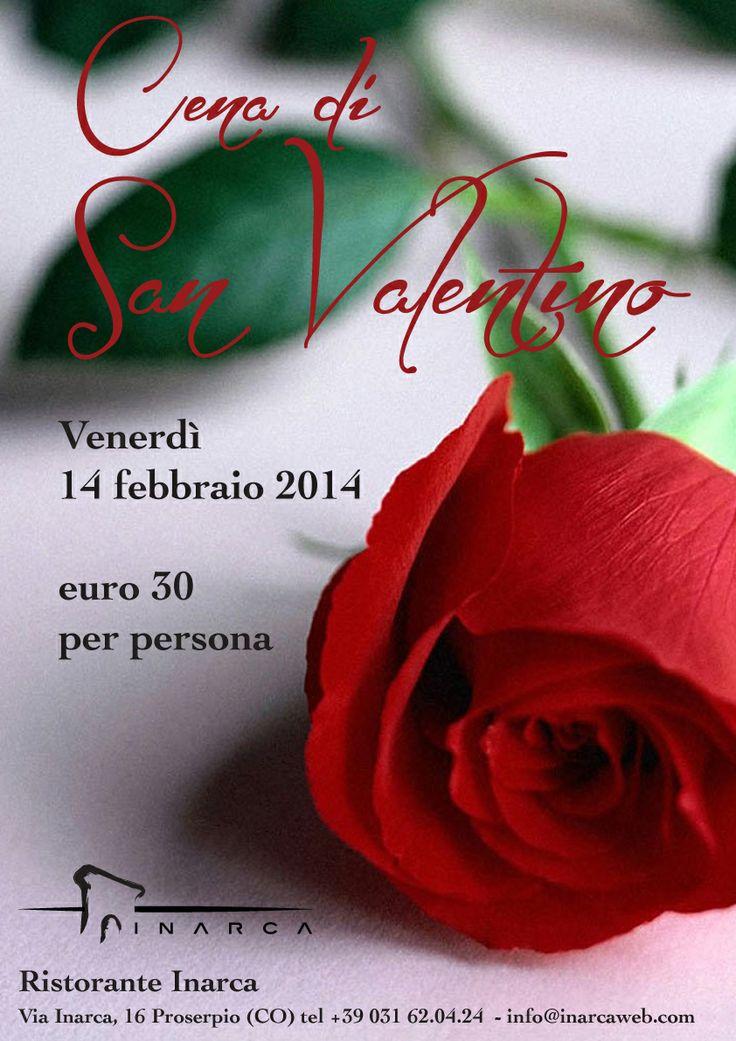 Venerdì 14 febbraio Cena di San Valentino guarda il menu: http://www.ristoranteinarca.it/pdf/INARCAsanvalentino.pdf