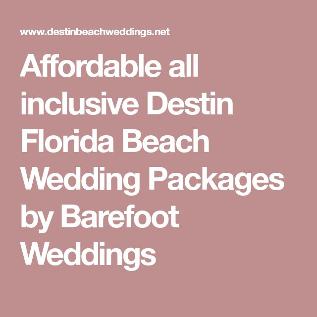 Affordable all inclusive Destin Florida Beach Wedding Packages by Barefoot Weddings