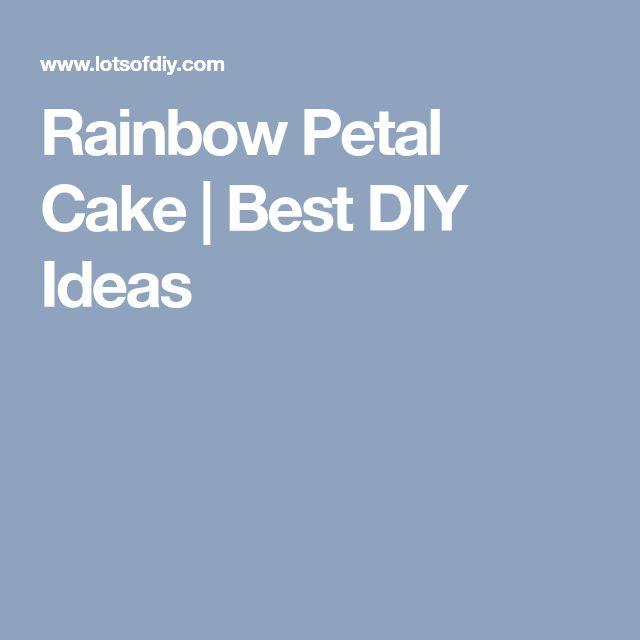 Rainbow Petal Cake | Best DIY Ideas