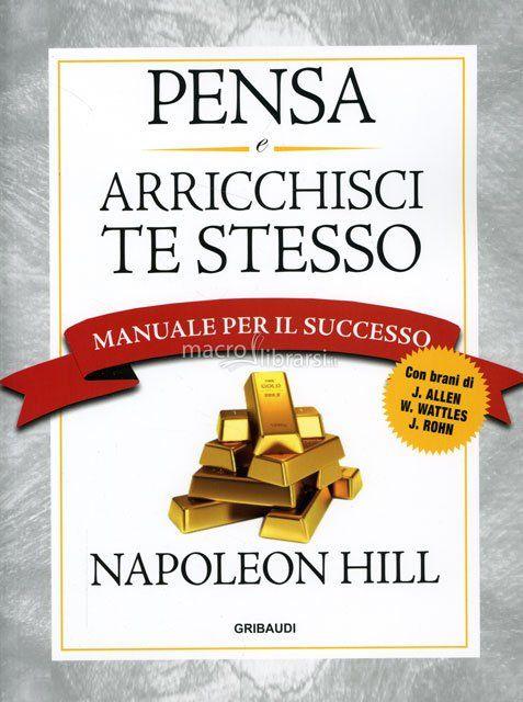 Napoleon Hill - Manuale per il Successo - ★★★★★