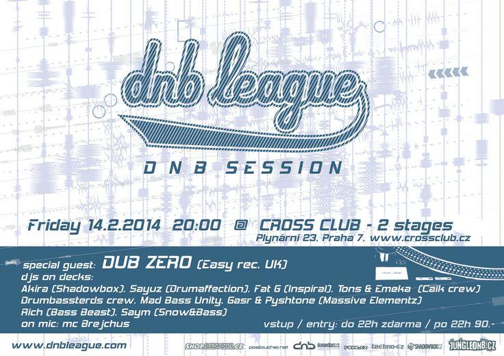 next DNB LEAGUE SESSION - Feb 14th 2014 @ Cross club Prague more: http://www.junglednb.cz/?id=441