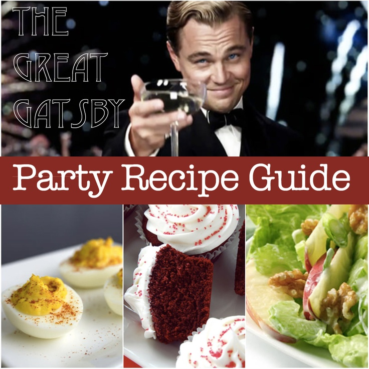 Great Gatsby Recipe Guide w/ 10 Healthier Recipes inspired by the 1920s.