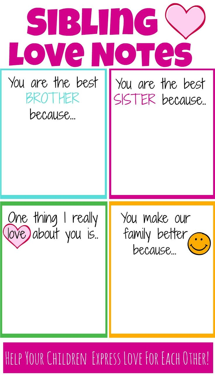 Encourage Siblings to express love for each other with these printable notes of encouragement