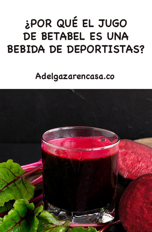 Bebida Para Deportistas Por Que Debo Consumir Jugo De Betabel