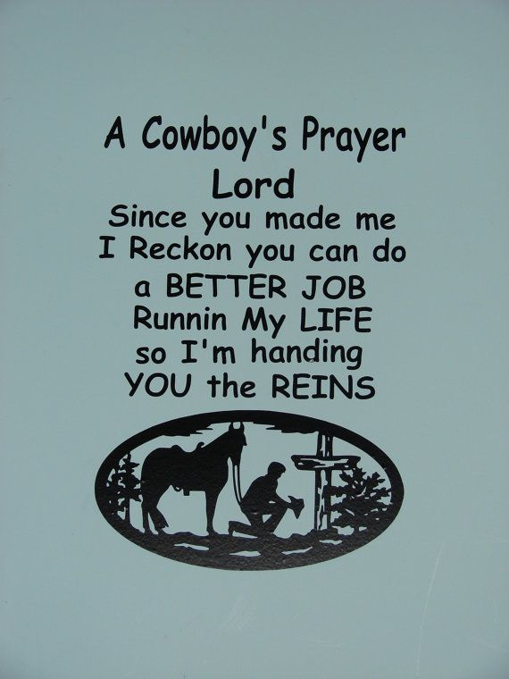 A Cowboy's Prayer, matte finish vinyl wall quote saying decal
