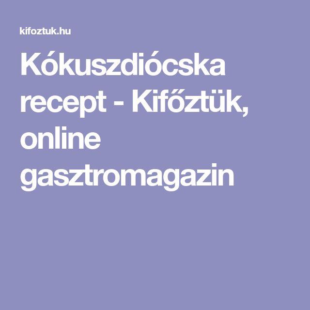 Kókuszdiócska recept - Kifőztük, online gasztromagazin