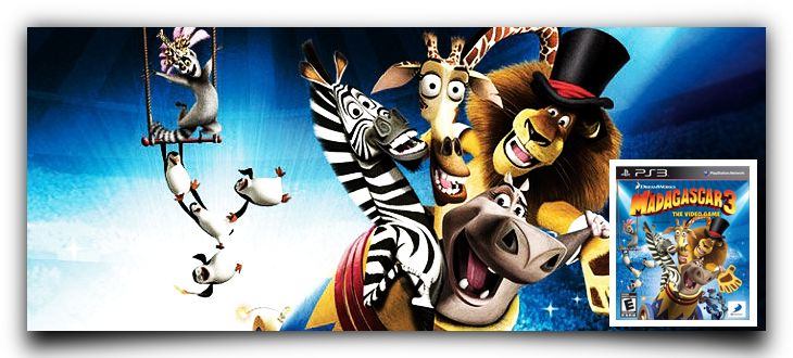 Madagascar 3 - PS3  Los simpáticos personajes de Madagascar aterrizan en un circo y nos traen sus locas aventuras en un videojuego de acción y aventura.  Desarrollador: Monkey Bar Games Distribuidor: Namco Bandai Género: Acción, Plataformas, Aventura (Humor) Lanzamiento: 27 de julio de 2012 (Pegi: +3)