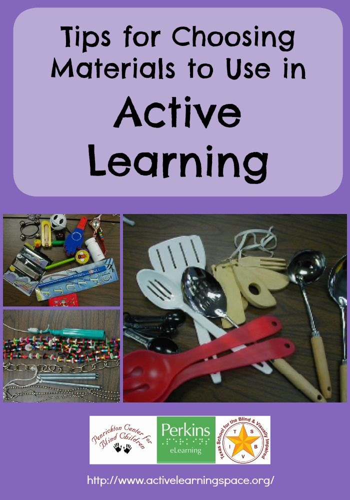 Tips for choosing materials to use in Active Learning with learners who are in the sensorimotor stage of development