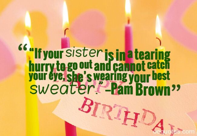 Pinterest Happy Quotes: 1000+ Sister Birthday Quotes On Pinterest