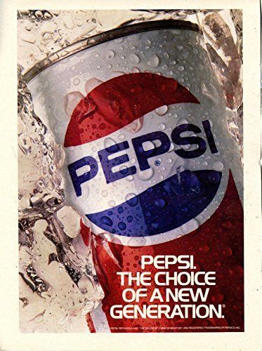 "Pepsi Cola Vintage Magazine Ad- ""The Choice of a New Generation"""