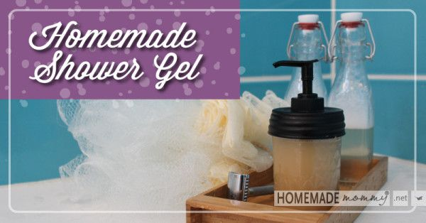 Easy Homemade Shower Gel| www.homemademommy.net