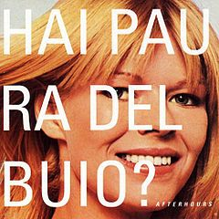 Afterhours - Hai Paura del Buio? (1997) - Italianrock, Alt-rock -