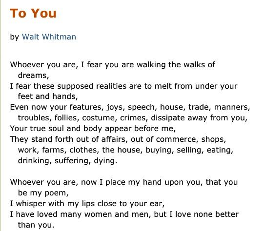 "--I fear you are walking the walks of dreams-- Walt Whitman, ""To You"""