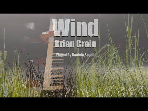 Wind | Brian Crain  (cover piano + string) dedicated to Davide Cherchi - YouTube