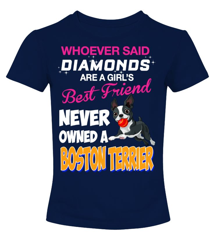 Best Friend Never Owned A Boston Terrier  Funny Best friend T-shirt, Best Best friend T-shirt