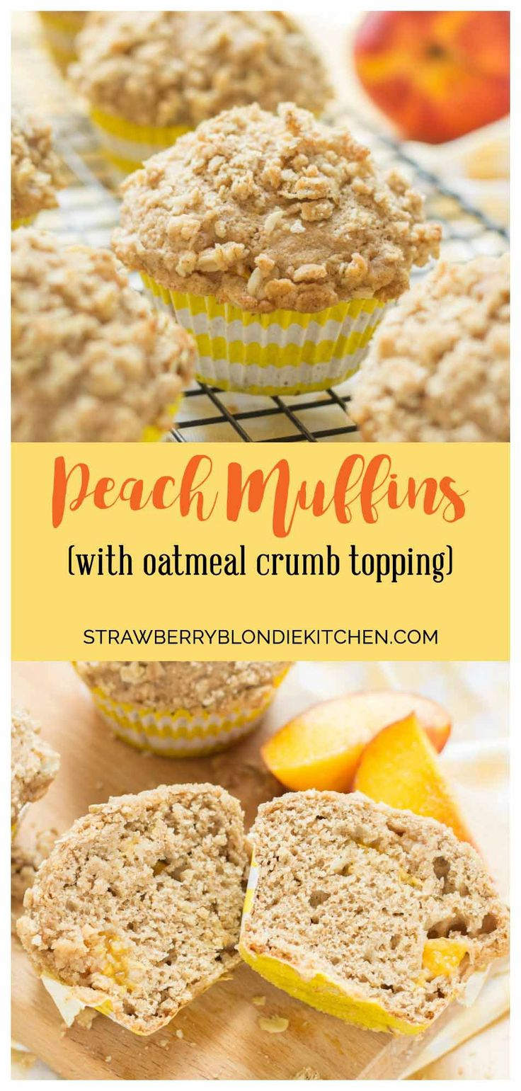 Start your morning with these delicious Peach Oatmeal Crumb Muffins ...