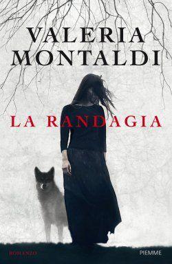 Leggere In Silenzio: RECENSIONE : La Randagia di Valeria Montaldi