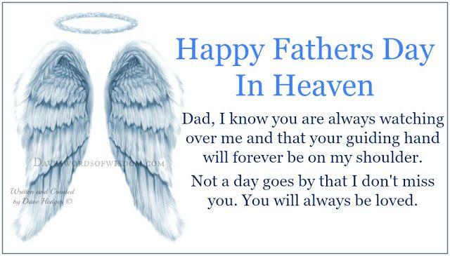 Daveswordsofwisdom.com: Happy Fathers Day In Heaven.