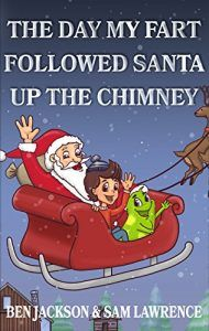The Day My Fart Followed Santa Up The Chimney - Emerald Book Reviews