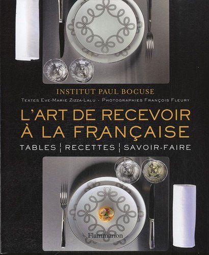 lart de recevoir la franaise de institut paul bocuse https - Dressage De Table A La Francaise