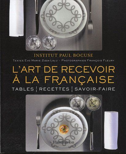 L'art de recevoir à la française de Institut Paul Bocuse https://www.amazon.fr/dp/2081256096/ref=cm_sw_r_pi_dp_btrexb7GS5VAN