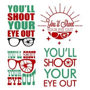 You'll Shoot Your Eye Out - Quote with Sun and Glasses - Cuttable Design Cut File. Vector, Clipart, Digital Scrapbooking Download, Available in JPEG, PDF, EPS, DXF and SVG. Works with Cricut, Design Space, Sure Cuts A Lot, Make the Cut!, Inkscape, CorelDraw, Adobe Illustrator, Silhouette Cameo, Brother ScanNCut and other compatible software.