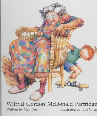 """Wilfrid Gordon McDonald Partridge"" by Mem Fox"