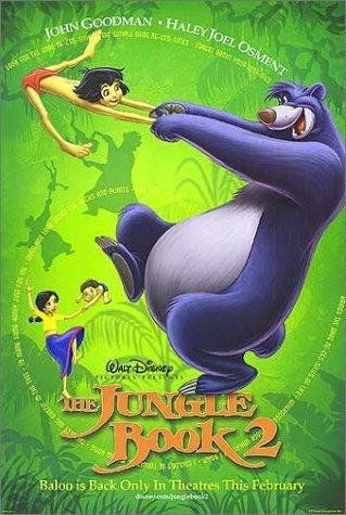 *THE JUNGLE BOOK 2 (2003): Mowgli, missing the jungle + his old friends, runs away from the man village unaware of the danger he's in by going back to the wild.   STARRING: John Goodman, Haley Joel Osment, Tony Jay....