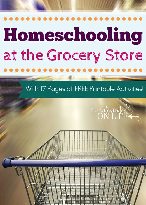 What does the grocery store offer educationally? It turns out a WHOLE LOT! Learn how you can teach your kids from this every-day activity and grab this printable pack too! @ IntoxicatedOnLife.com #Homeschool #GroceryShopping