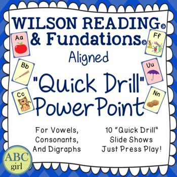 "Wilson Reading System and Fundations ""Quick Drill"" PowerPo"