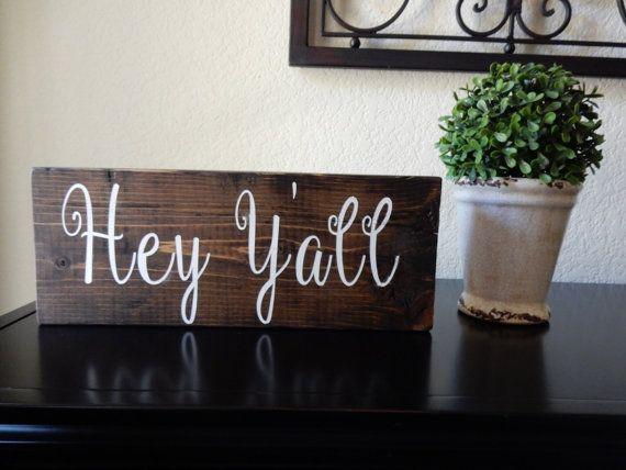 Hey Y'all wood sign