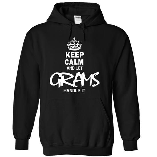 Keep Calm and let GRAMS handle it - #handmade gift #day gift. ADD TO CART => https://www.sunfrog.com/Valentines/Keep-Calm-and-let-GRAMS-handle-it-50487724-Guys.html?68278