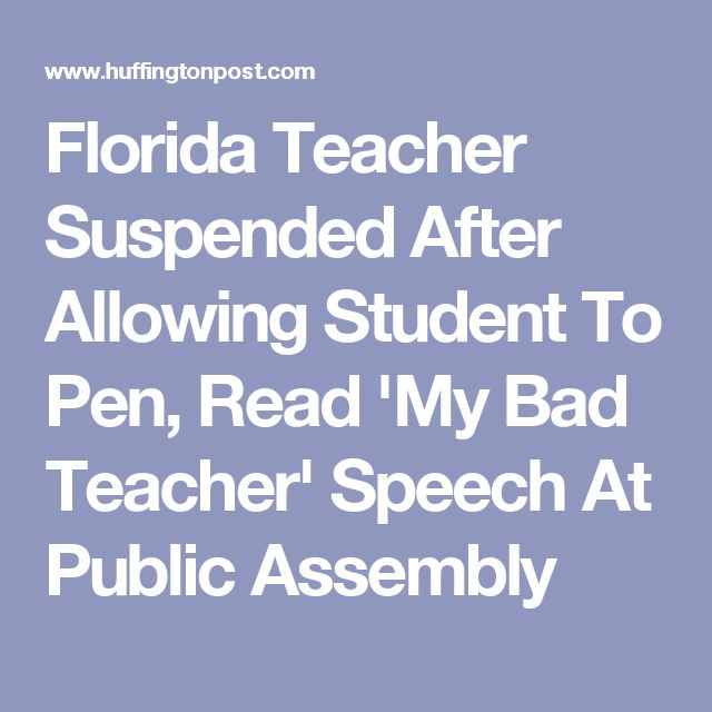 Florida Teacher Suspended After Allowing Student To Pen, Read 'My Bad Teacher' Speech At Public Assembly