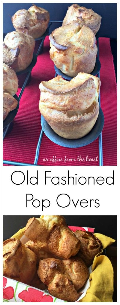 Old Fashioned Pop Overs - An Affair from the Heart -    Print These pop-overs bake up HUGE and turn out light and airy every single time. #BRMEaster #sponsored