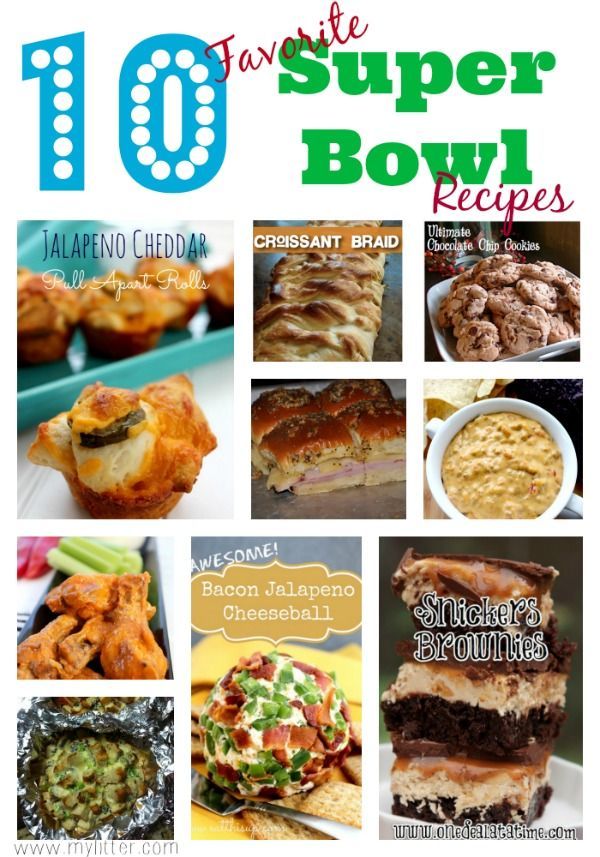 10 Favorite Super Bowl Recipes - MyLitter - One Deal At A Time