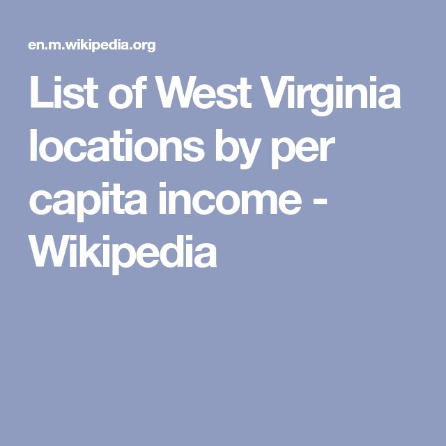 List of West Virginia locations by per capita income - Wikipedia