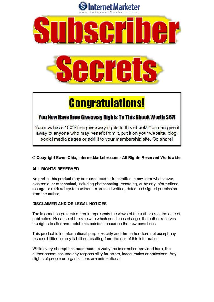 Subscriber Secrets The subscriber secrets report is filled with effective ways to make money online via email marketing - Learn 100 hot ideas for igniting your email marketing opt-in subscribers, using proven list building techniques. A careful reading of this amazing report will make a big difference in how you think and implement your email marketing campaigns.