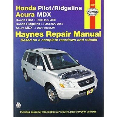 Acura MDX, Honda Pilot & Ridgeline Haynes Manual (2001-2012), Clear