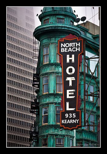 North Beach Hotel - San Francisco   Flickr - Photo Sharing!