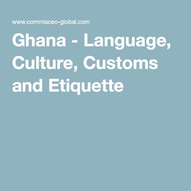 Ghana - Language, Culture, Customs and Etiquette