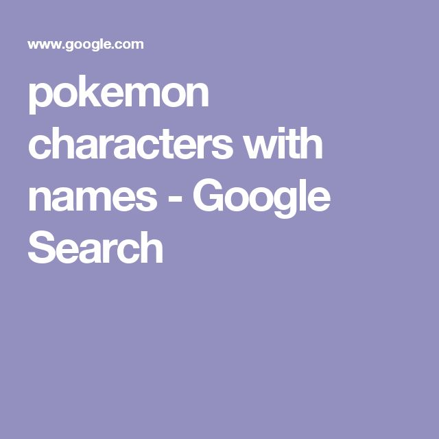 pokemon characters with names - Google Search