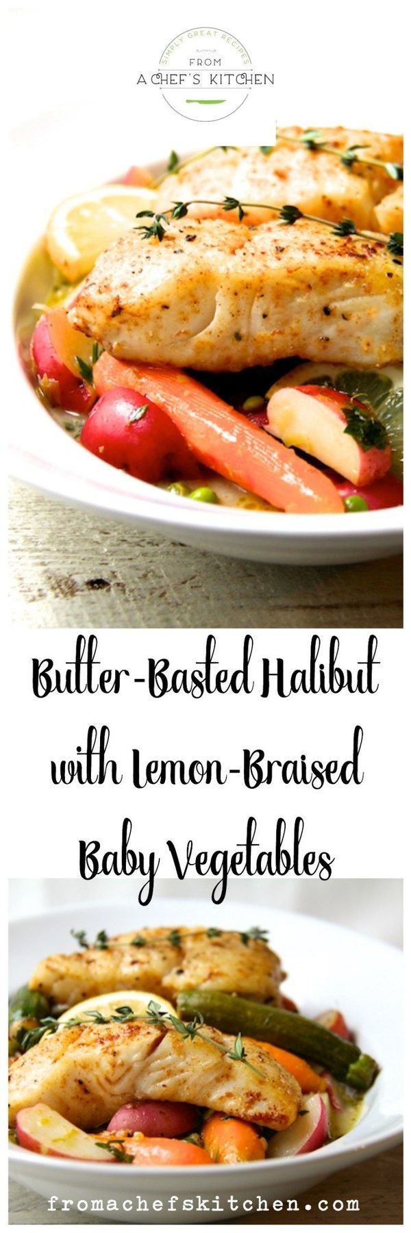 Perfect for spring or just for the halibut! Butter-Basted Halibut with Lemon-Braised Baby Vegetables