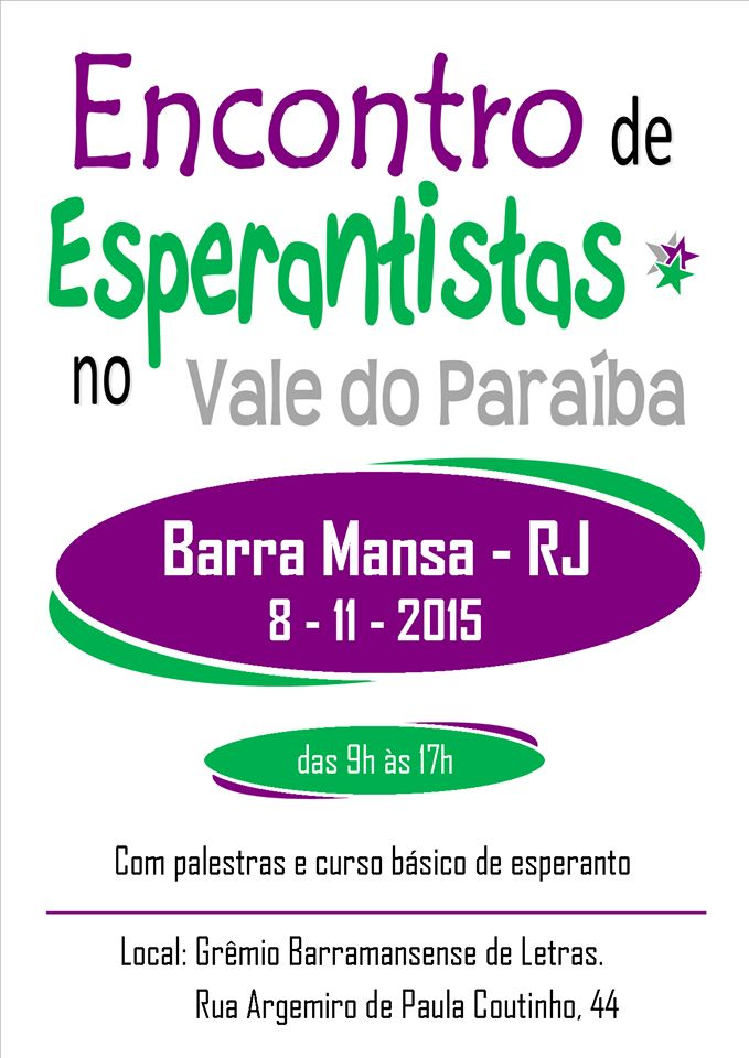 Grêmio Barramansense de Letras Convida para o Encontro de Esperantistas no Vale do Paraíba - Barra Mansa - RJ - http://www.agendaespiritabrasil.com.br/2015/10/30/gremio-barramansense-de-letras-convida-para-o-encontro-de-esperantistas-no-vale-do-paraiba-barra-mansa-rj/