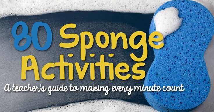 80 sponge activities you can do in your elementary classroom to make every minute count.