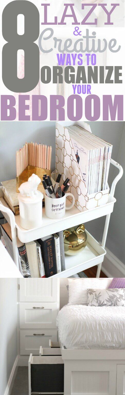 8 Simple Bedroom Organization Hacks That Every Girl Should Know