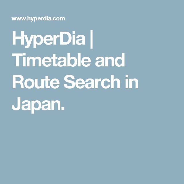HyperDia | Timetable and Route Search in Japan.