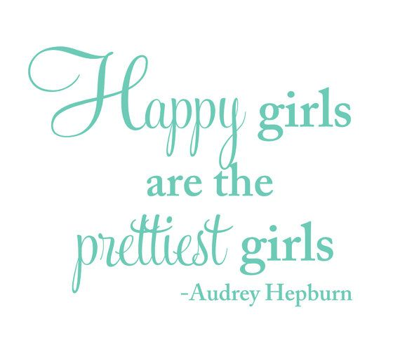 Happy Girls Are The Prettiest Quotes: 301 Moved Permanently